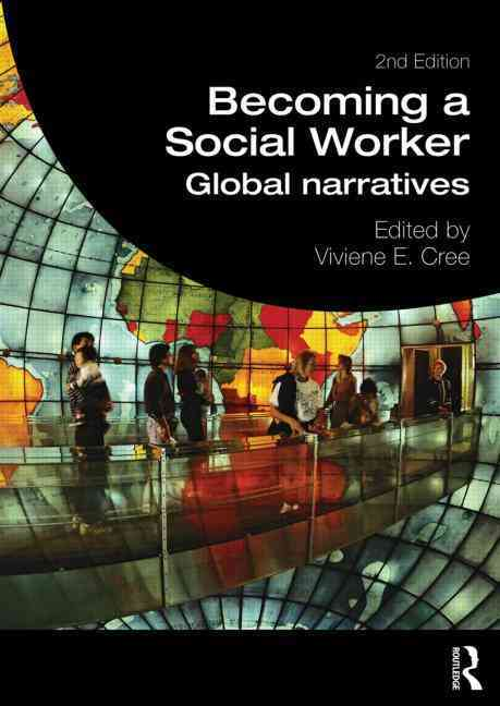 Becoming a Social Worker By Cree, Viviene E. (EDT)